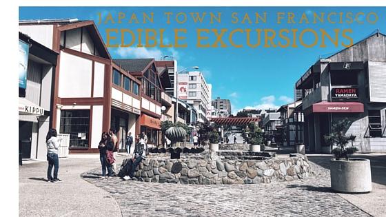 Japan Town Edible Excursion