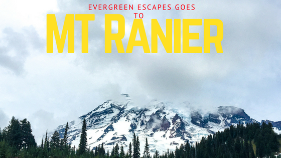 Mt. Ranier by Evergreen Escapes