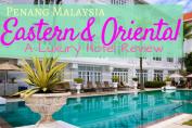 Eastern-Oriental-Hotel-Penang-Karlaroundtheworld.com