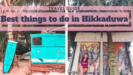 Best things to do in Hikkaduwa