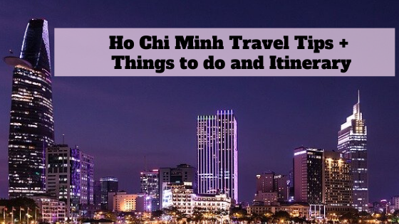 Ho Chi MInh Travel Tips