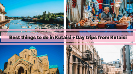 Kutaisi Things to do