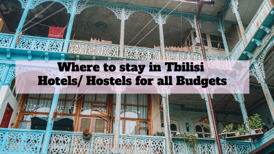 Where to stay in Tbilisi