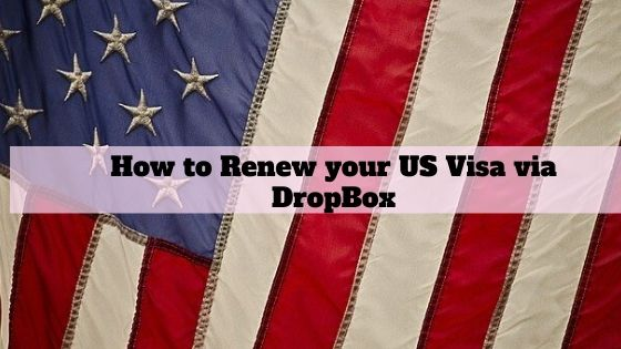 Renew your visa via Drop box