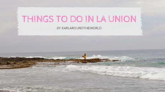 Things to Do in La Union - Lakbay Norte 9