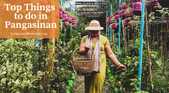Top Things To Do In Pangasinan - Our Farm Republic